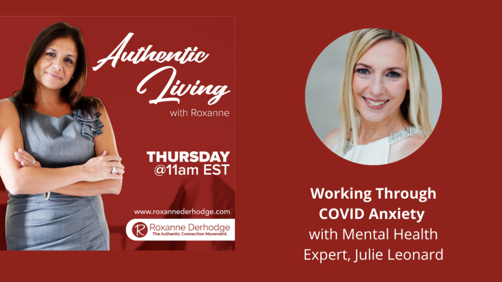 Authentic Living with Roxanne Derhodge and Julie Leonard