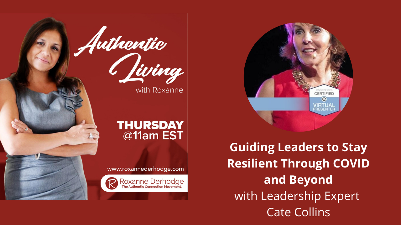 Authentic Living with Roxanne Derhodge Cate Collins