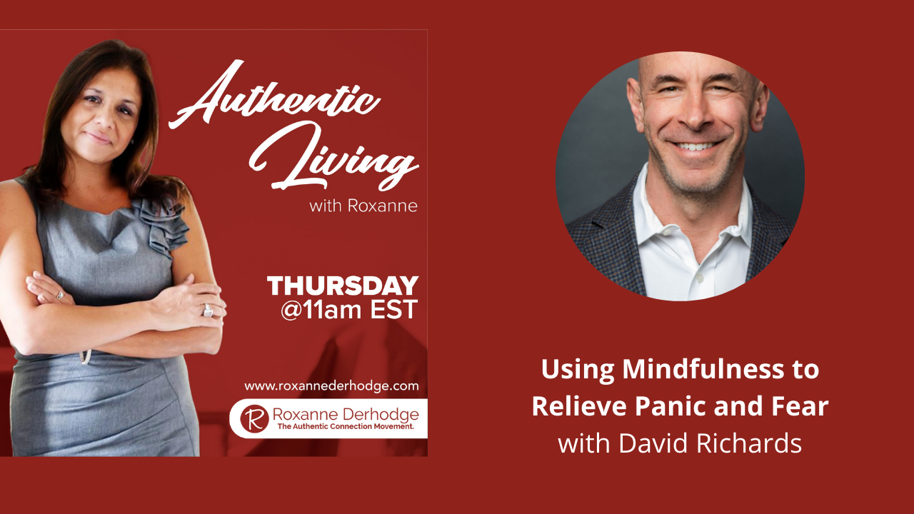 Authentic Living with Roxanne Derhodge and David Richards