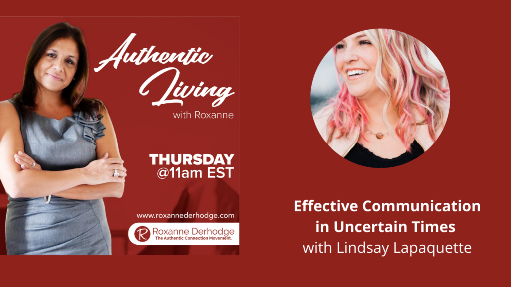 Authentic Living with Roxanne Derhodge and Lindsay Lapaquette