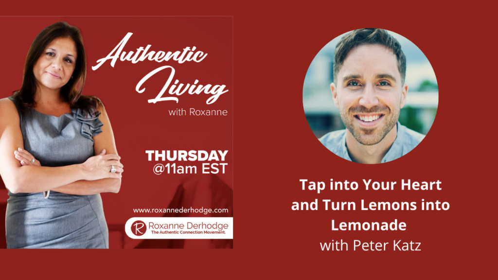 Authentic Living with Roxanne and Peter Katz