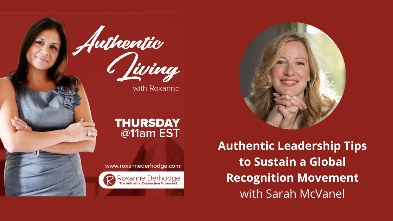 Authentic Living with Roxanne Derhodge and Sarah McVanel