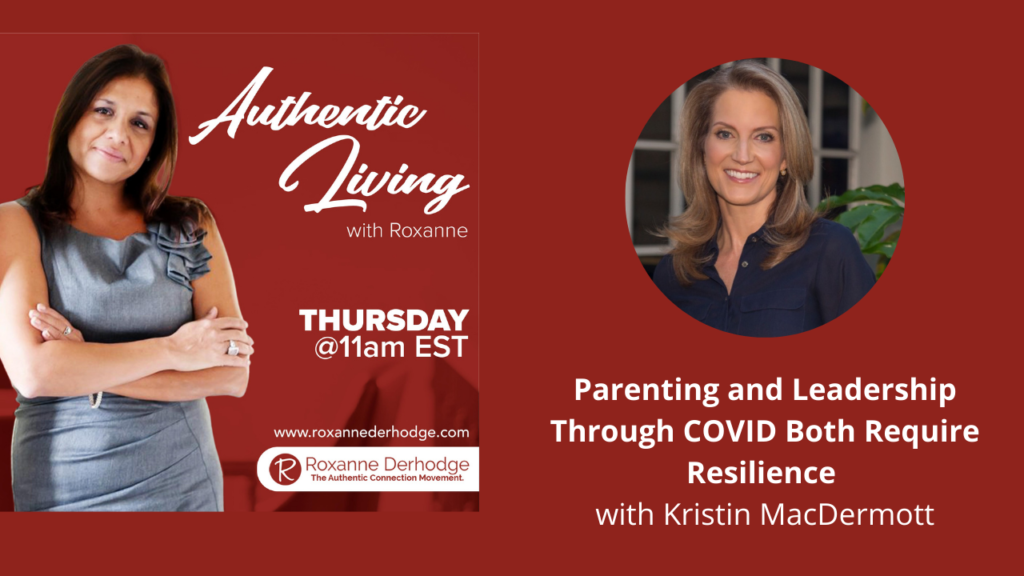 Authentic Living with Roxanne Derhodge and Kristin MacDermott