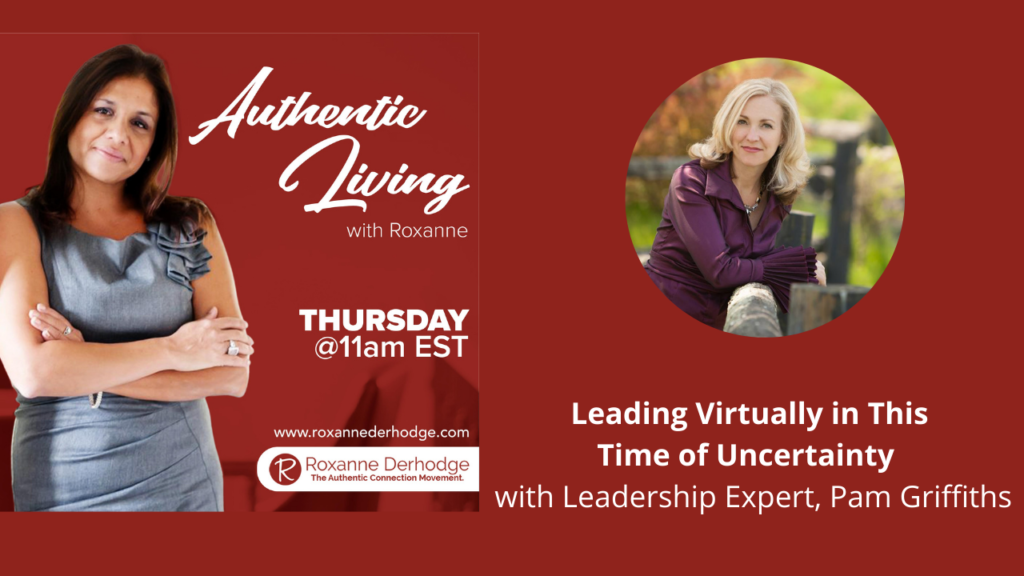 Leading Virtually with Roxanne Derhodge and Pam Griffiths
